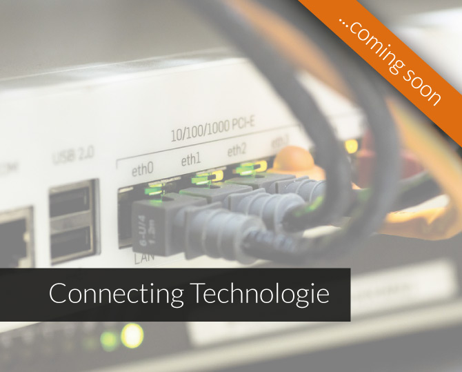 Connecting Technologie coming soon