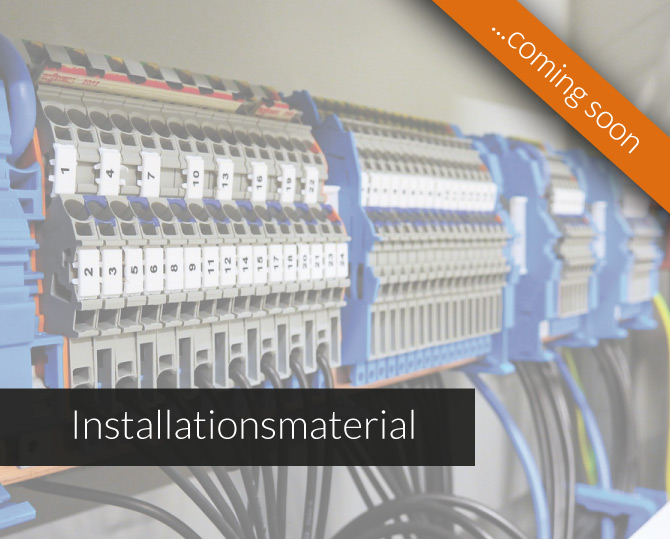 Installationsmaterial coming soon